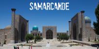 Samarcande : cité d'art et d'histoire !