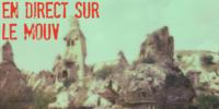 Cappadoce : Mes premières impressions sur Le Mouv' !