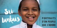 Portraits d'un voyage au Sri Lanka !
